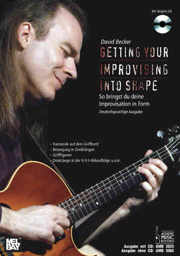 Becker, David - Getting Your Improvising Into Shape. So bringst du deine Improvisation in Form