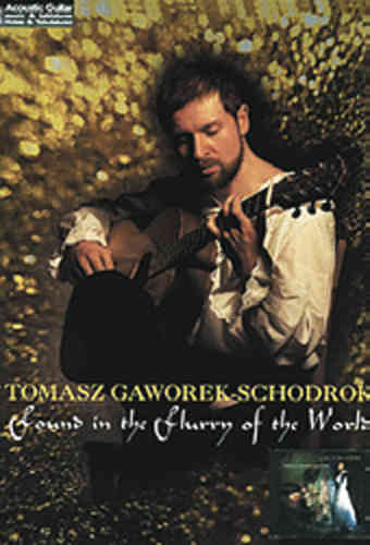 Gaworek-Schodrok, Tomasz - Found in the Flurry of the World
