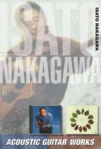 Nakagawa, Isato - Acoustic Guitar Works