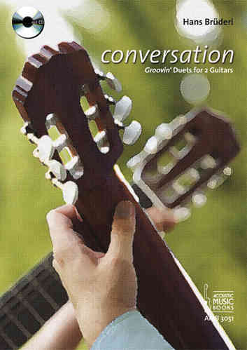 Brüderl, Hans - Conversation. Groovin' Duets for 2 Guitars