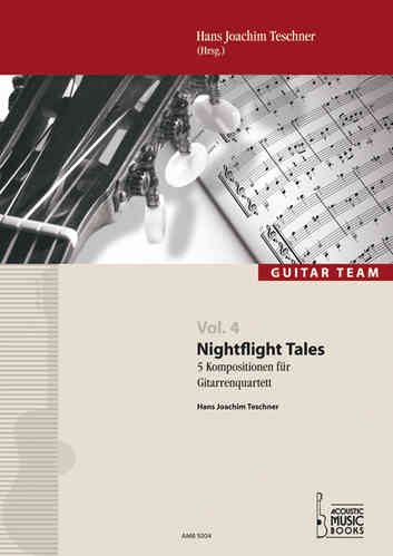 Teschner, Hans Joachim - Nightflight Tales. 5 Kompositionen fuer Gitarrenquartett