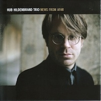 Hub Hildenbrand Trio: News From Afar