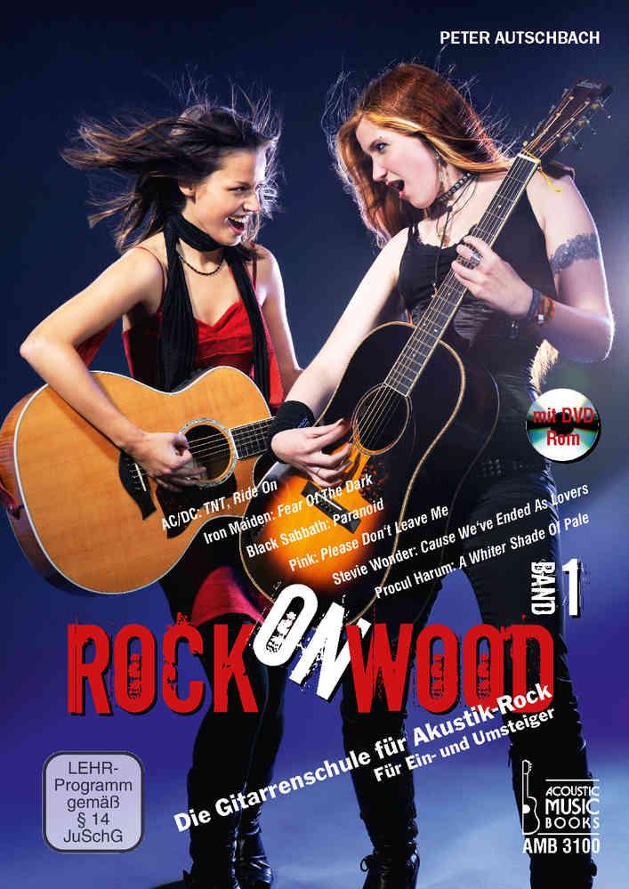 Autschbach Peter Rock On Wood Band 1 Die Gitarrenschule Für