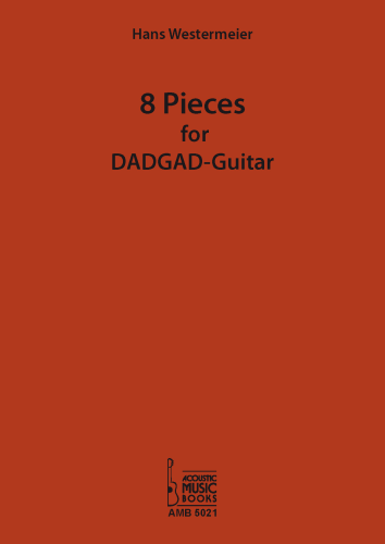 Westermeier, Hans - 8 Pieces for DADGAD-Guitar