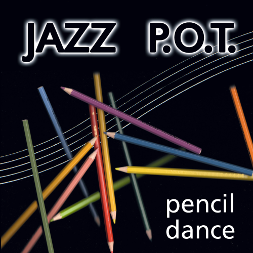 Jazz P.O.T. - Pencil Dance