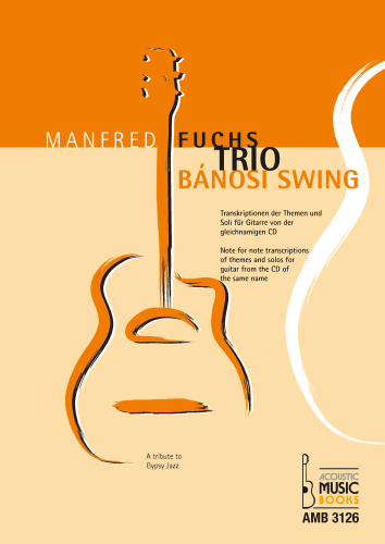 Fuchs Trio, Manfred - Bánosi Swing