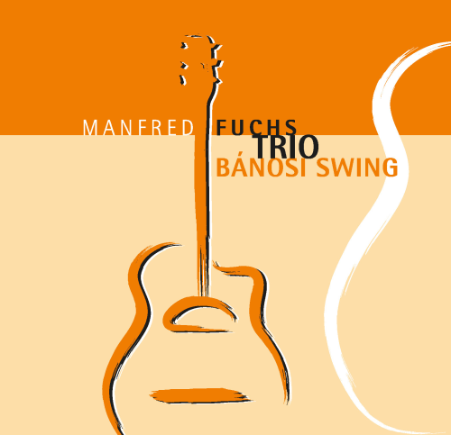 Manfred Fuchs Trio - Bánosi Swing