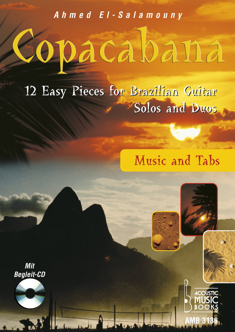 El-Salamouny, Ahmed - Copacabana. 12 Easy Pieces for Brazilian Guitar. Solos and Duos. Music a.Tabs