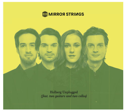 MIRROR STRINGS - Holberg Unplugged (feat. two guitars and two cellos) - Audio CD