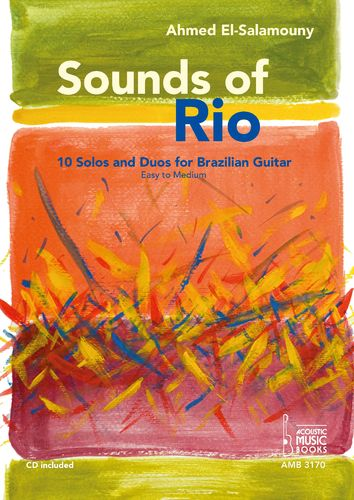 El-Salamouny, Ahmed-Sounds of Rio. 10 Solos and Duos for Brazilian Guitar. Easy to Medium