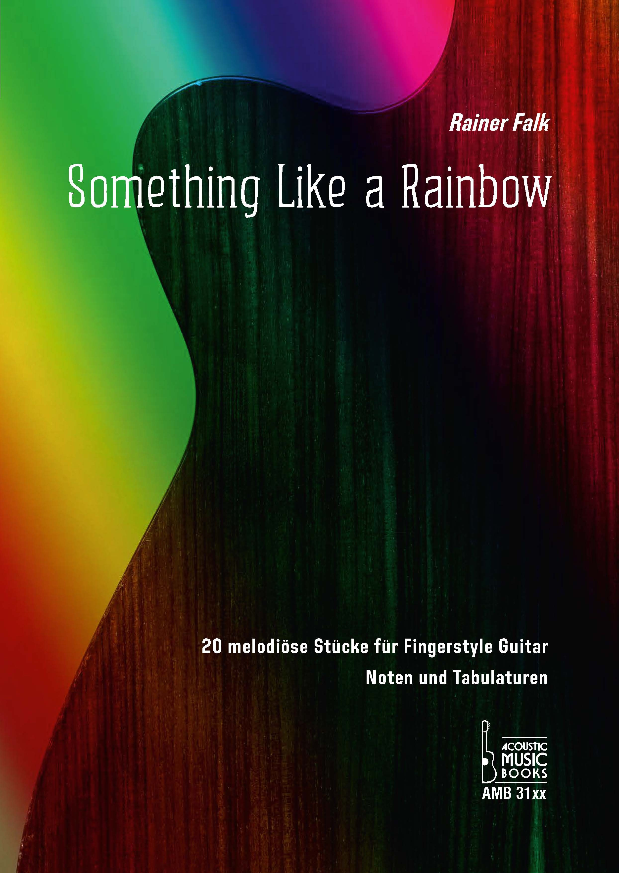 Rainer_Falk_-_Something_Like_a_Rainbow_2_klein